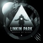 Linkin Park - Castle Of Glass (CDS)