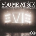 You Me At Six - Final Night Of Sin At Wembley Arena CD1
