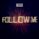 Muse - Follow Me (CDS)