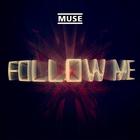 Muse - Follow Me (CDS)