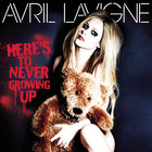 Avril Lavigne - Here&#039;s To Never Growing Up (CDS)