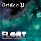 Styles P - Float