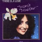 Maria Muldaur - There Is A Love (Vinyl)