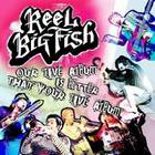 Reel Big Fish - Our Live Album Is Better Than Your Live Album CD1