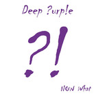 Deep Purple - Now What?! (Special Edition)