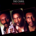 The O'jays - So Full Of Love (Vinyl)