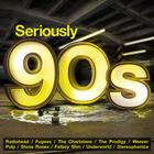 VA - Seriously 90S CD1