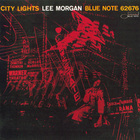 Lee Morgan - City Lights (Remastered 2006)