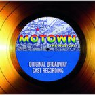 Original Cast - Motown The Musical