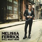 Melissa Ferrick - Still Right Here