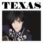 Texas - The Conversation (Deluxe Version)