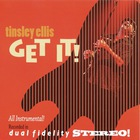 Tinsley Ellis - Get It!