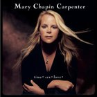 Mary Chapin Carpenter - Time Sex Love