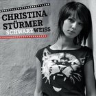 Christina Stürmer - Schwarz Weiss