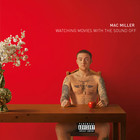 Mac Miller - Watching Movies With The Sound Off (Deluxe Version)