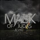 Mask Of Judas - Axis (EP)
