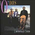 The O'jays - Emotionally Yours