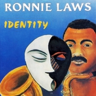 Ronnie Laws - Identity