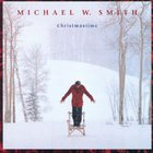 Michael W. Smith - Christmastime