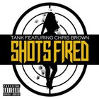 Shots Fired (Feat. Chris Brown) (CDS)