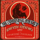 My Morning Jacket - Acoustic Citsuoca: Live! At The Startime Pavilion (EP)