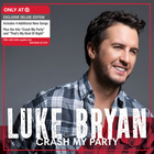 Luke Bryan - Crash My Party (Target Exclusive Deluxe Edition)