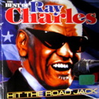 Ray Charles - Hit The Road, Jack: The Best Of Ray Charles