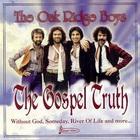 The Oak Ridge Boys - The Gospel Truth