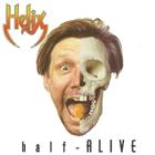 Helix - Half: Alive