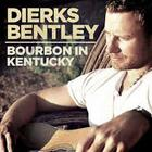 Dierks Bentley - Bourbon In Kentucky (CDS)