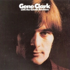 Gene Clark - With The Gosdin Brothers (Remastered 1990)