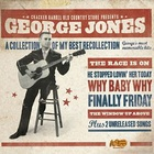 George Jones - A Collection Of My Best Recollection