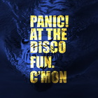 Panic! At The Disco - C'Mon (With Fun.) (CDS)