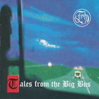 Fish - Tales From The Big Bus CD1