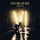 You Me At Six - Lived A Lie (CDS)