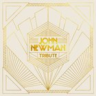 John Newman - Tribute (Deluxe Edition)