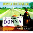 Donna The Buffalo - Life's A Ride