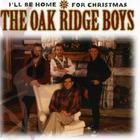The Oak Ridge Boys - I'll Be Home For Christmas