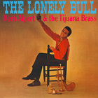 Herb Alpert - The Lonely Bull (With Tijuana Brass) (Vinyl)
