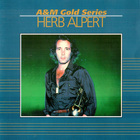 Herb Alpert - A&M Gold Series