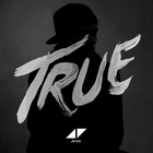 Avicii - True (Deluxe Edition)