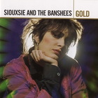 Siouxsie & The Banshees - Gold CD1