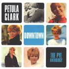 Petula Clark - Downtown: The Pye Anthology CD1