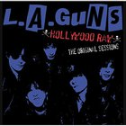 L.A. Guns - Hollywood Raw: The Original Sessions