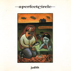 A Perfect Circle - Judith (EP)