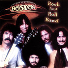 Boston - Rock And Roll Band