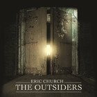 Eric Church - The Outsiders (CDS)