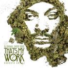 Snoop Dogg - That's My Work 2