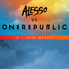 OneRepublic - If I Lose Myself (Alesso Vs. Onerepublic) (CDS)