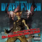 Five Finger Death Punch - The Wrong Side of Heaven & the Righteous Side Of Hell, Vol. 2